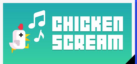 Chicken Scream